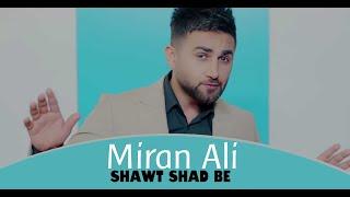 Miran Ali - Shawt Shad Be 2018