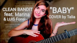 Clean Bandit - Baby feat. Marina & Luis Fonsi | COVER by Talia Video