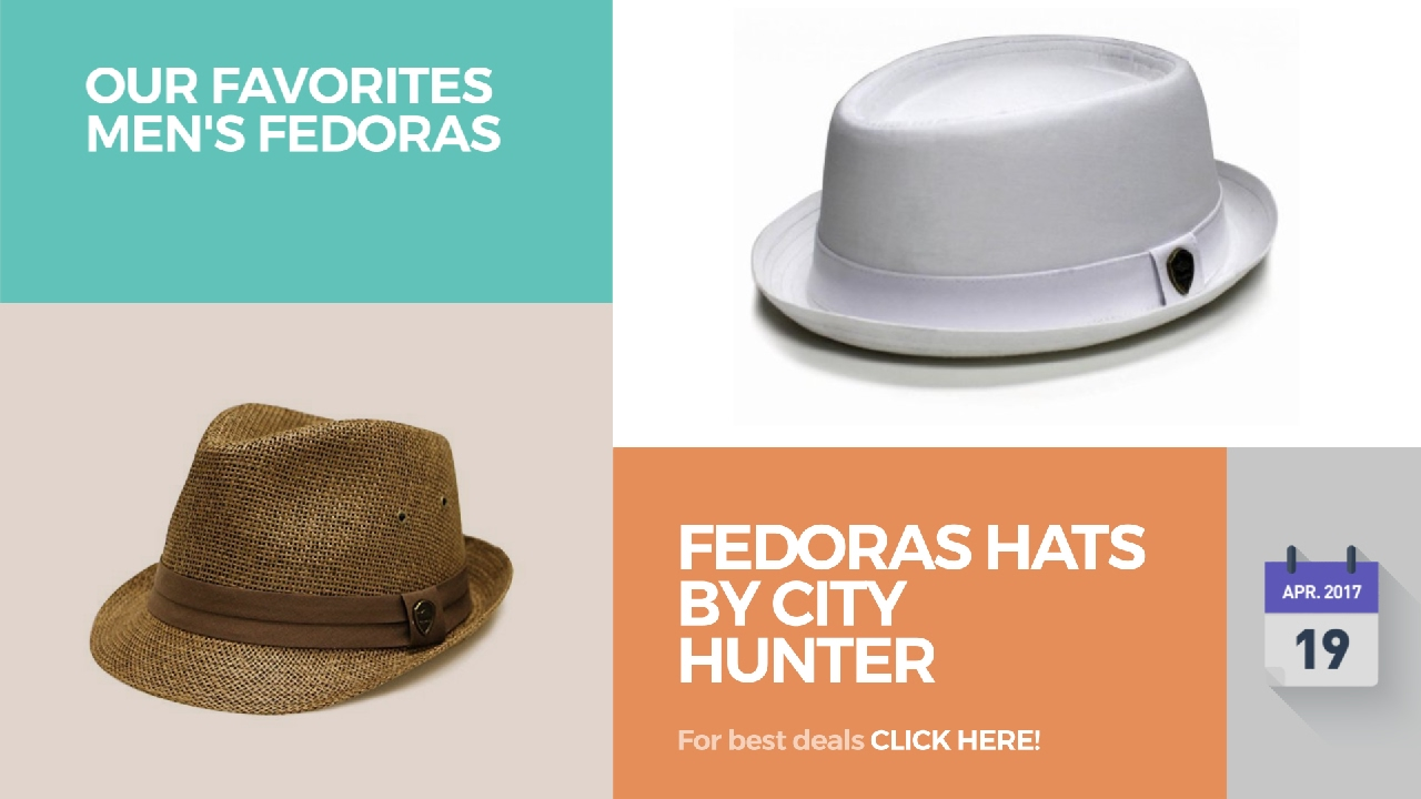 b91084f452b Fedoras Hats By City Hunter Our Favorites Men's Fedoras - YouTube
