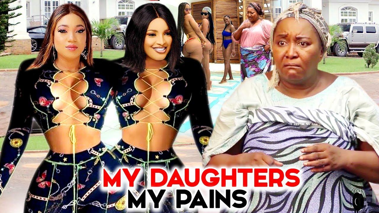 Download MY DAUGHTERS MY PAIN SEASON 1&2 NEW MOVIE HIT (Ebele Okaro/Queeneth Hilbert) 2021 LATEST MOVIE