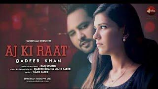 Aaj Ki Raat Na Jaa | Official Song By Qadeer Khan | Directed By Wajid Saeed