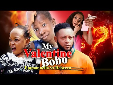 My Valentine Bobo [ Emmanuella Vs Rebbecca]  Comedy Series MARK ANGEL 2018 NEW RELEASE