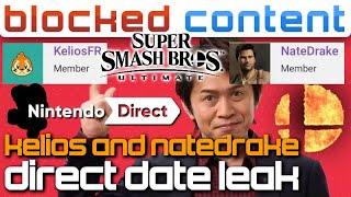 LEAKERS Kelios AND NateDrake LEAK Nintendo Direct: JULY 20th?! + Smash Bros. Ultimate! LEAK SPEAK!