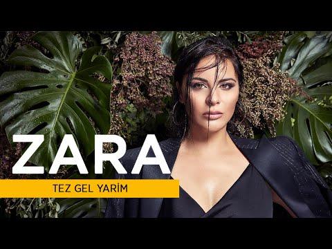 Zara - Tez Gel Yarim