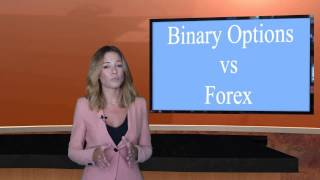 Curso de Opciones Binarias - Opciones Binarias vs Forex - Parte 18