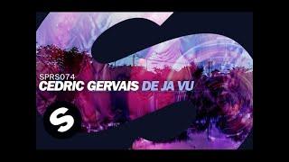 Cedric Gervais - De Ja Vu