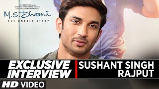 Exclusive Interview with Sushant Singh Rajput || M.S. Dhoni: The Untold Story || T-Series
