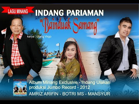 AMRIZ ARIFIN - BAINDUAK SAMANG II ( karya Ujang Virgo - lagu minang - indang pariaman )