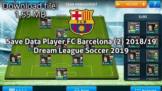 Save data player fc barcelona (2) 2018/19 | dream league soccer 2019