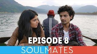 Soulmates | Original Webseries | Episode 8 | Hide and Seek