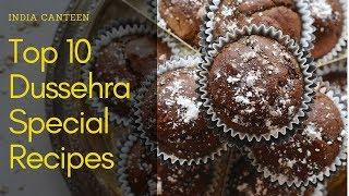Top 10 Dussehra Special Recipes | India Canteen