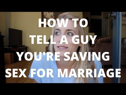 How to Tell a Guy Youre Saving Sex for Marriage
