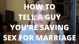 How to Tell a Guy You