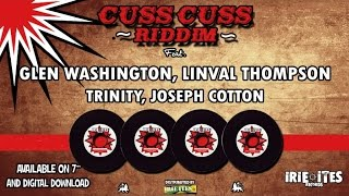 VARIOUS ARTISTS - CUSS CUSS RIDDIM MEGAMIX - IRIE ITES RECORDS 2015
