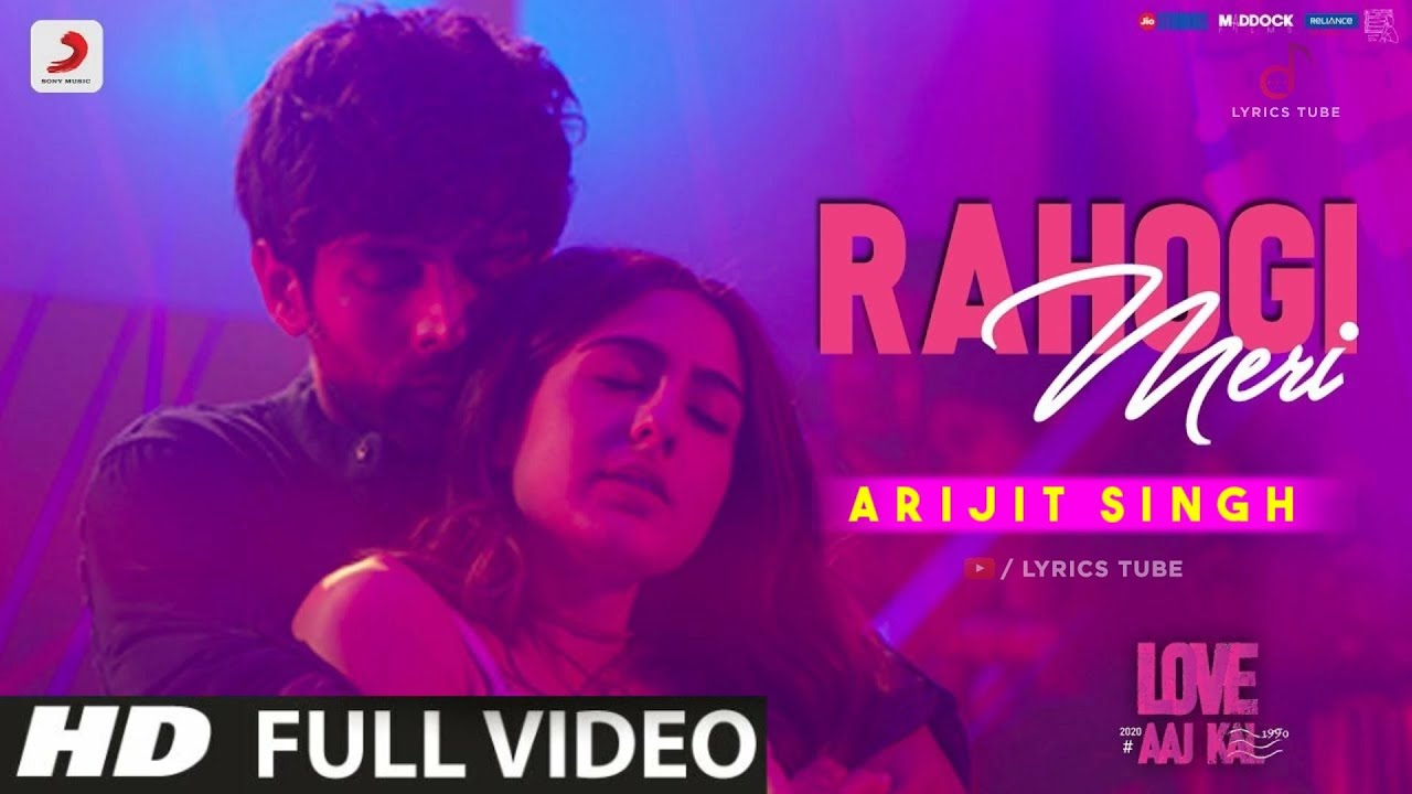 Rahogi Meri Full Song - Arijit Singh | Love Aaj Kal 2 | Tum To Rahogi Meri | MP3 | Audio | 2020