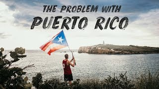THE PROBLEM WITH PUERTO RICO