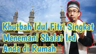Khutbah Idul Fitri Singkat Menemani Shalat Ied Anda Di Rumah