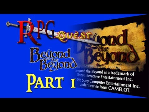 RPG Quest #154: Beyond the Beyond (PS1) Part 1