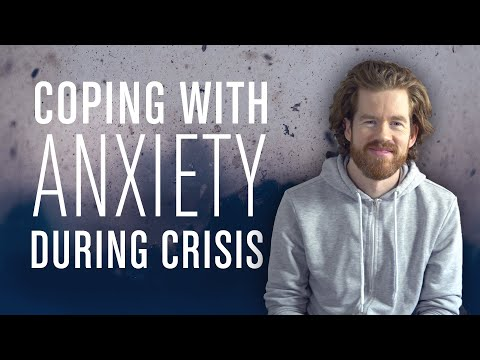 Coping with Anxiety During Coronavirus