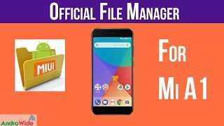 Official Mi A1 File Manager App Download | हिंदी