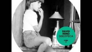 David Keno - Discoteca (Original Mix) - Discoteca (2008)