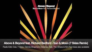Above & Beyond feat. Richard Bedford - Sun & Moon (7 Skies Remix)