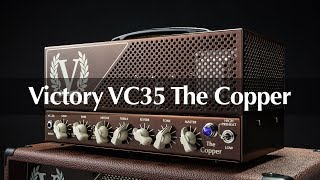 Victory VC35 The Copper – Official Demo Video With Martin Kidd, Rabea Massaad & Mick Taylor