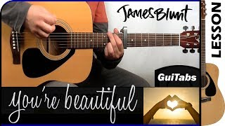 How to play You're Beautiful 😍 - James Blunt / Guitar Tutorial 🎸