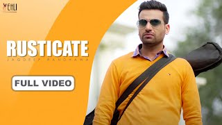 Rusticate Full Jagdeep Randhawa Tarsem Jassar Latest Punjabi Songs 2015 Vehli Janta Records