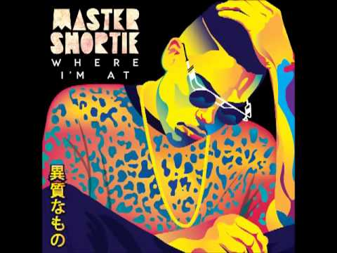 Master Shortie - Where I'm At