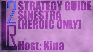LearntoRaid's Lady Sinestra Strategy Guide (Heroic)