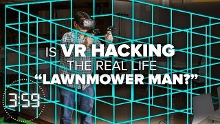 A VR hack is scarier than Lawnmower Man (The 3:59, Ep. 387)