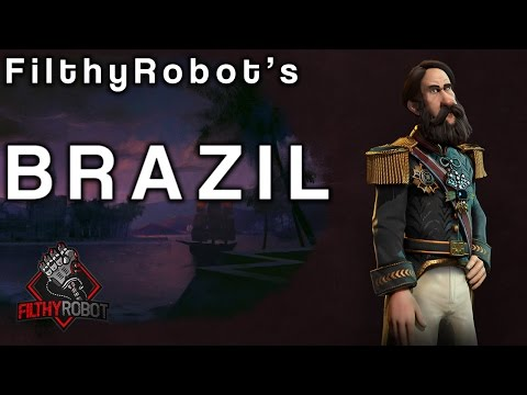 Filthy's Civ6: How Good is Pedro II's Brazil