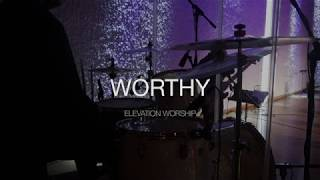 Download Worthy - Elevation Worship - Live Drum Cover (Достоин ты один) Mp3 and Videos