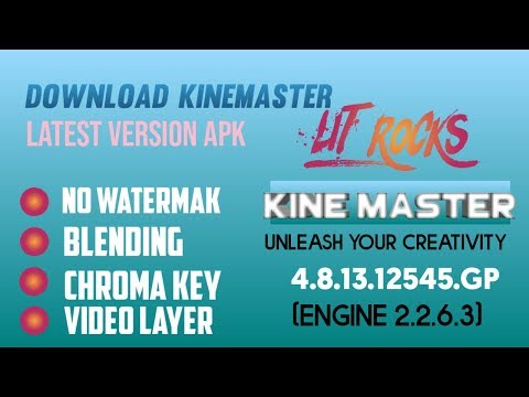 KineMaster Pro Mod Apk Free Download for Your Android - Lit Rocks