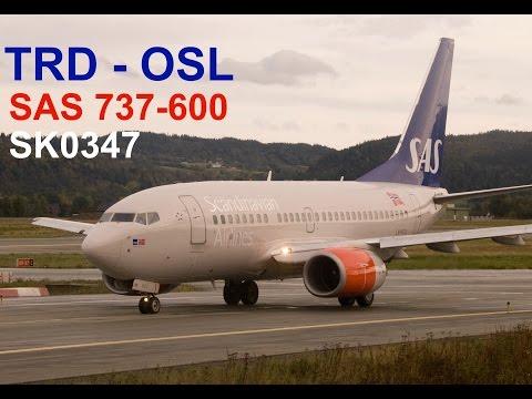 SAS Scandinavian Airlines | B736 | Trondheim - Oslo Gardermoen | FULL FLIGHT