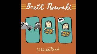 "BRETT NEWSKI  -""Lillian Road"" (audio only)"