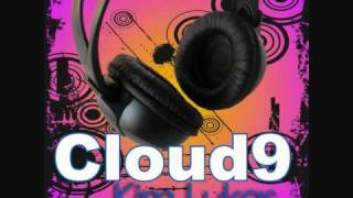 Cloud 9 (remix edit) - Kim Lukas