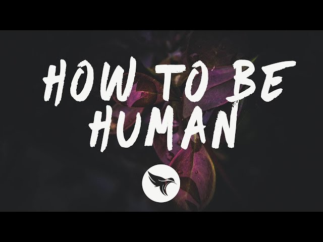 Chelsea Cutler - How To Be Human (Lyrics)