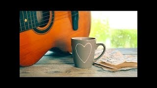 Morning Guitar Instrumental Music to Wake Up Without Coffee