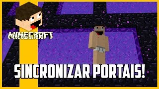 Minecraft - Como sincronizar portais?