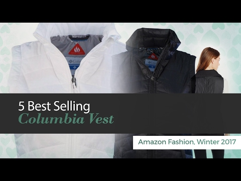 5 Best Selling Columbia Vest Amazon Fashion, Winter 2017