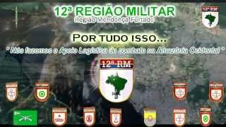 VÍDEO INSTITUCIONAL DA 12ª REGIÃO MILITAR - VERSÃO 2D
