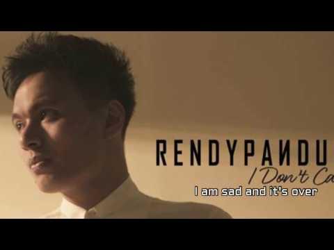 Rendy Pandugo  - I Don't Care (Lirik)