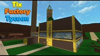 Streamin Roblox Ep 1 Tix Factory tycoon