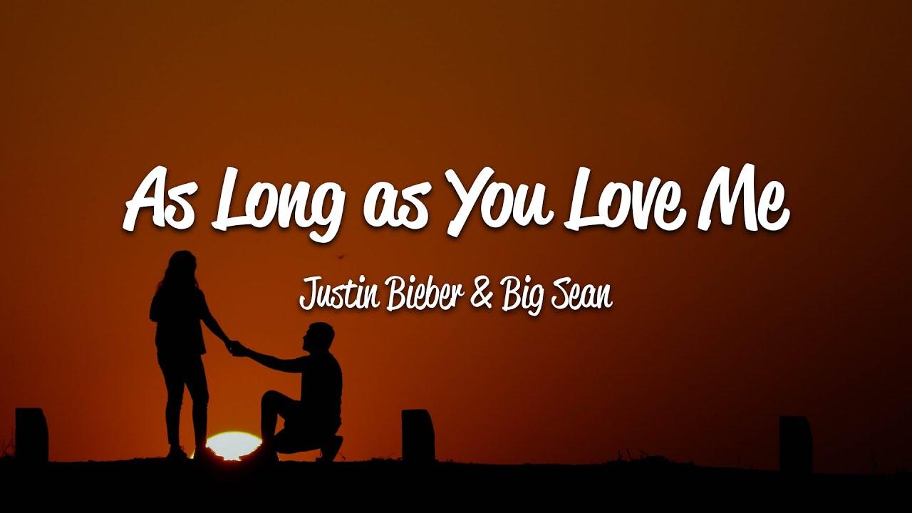 Download Justin Bieber - As Long As You Love Me (Lyrics) ft. Big Sean