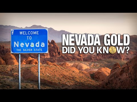 Nevada Gold & Silver: Did You Know?