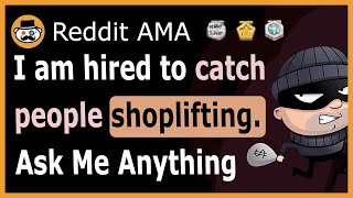 The surprising reality about the world of shoplifting. (Reddit Ask Me Anything)