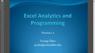 Excel Analytics and Programming: Intro Session of Fall 2012 Workshop