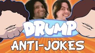 """Drump: """"anti-jokes"""""""